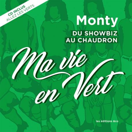 Livre ASSE Monty : Ma vie en vert